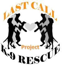 Last Call K-9 Rescue